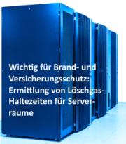 Ermittlung der Löschgashaltezeiten für Serverräume mittels Blower-Door Verfahren